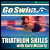 Go Swim: Triathlon Skills